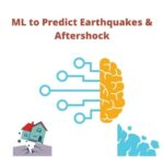 Machine learning and seismic studies: predicting earthquakes and aftershocks